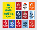 Keep calm and win the cup referencing to carry on for football fans Stock Images