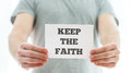 Keep the faith message Royalty Free Stock Photo