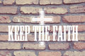 Keep The Faith Quote with Christ Cross Royalty Free Stock Photo