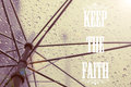 Keep The Faith Quote Royalty Free Stock Photo