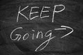Keep Going Royalty Free Stock Photo