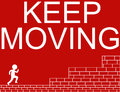 Keep moving illustration of concept in red and white colors Stock Photos