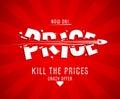 Kill the prices design
