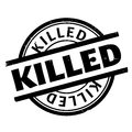 Killed rubber stamp