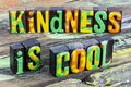 Kindness is cool welcome happy help people Royalty Free Stock Photo
