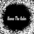 KNOW THE RULES On Black Backgr...