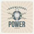 Knowledge is power quote typographical vintage design Stock Photo