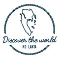 Ko Lanta Map Outline. Vintage Discover the World.