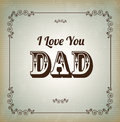 L love you dad i uou card over vintage background Royalty Free Stock Images