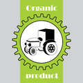 Label with organic product. Tractor in gear