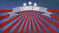 Labor Day on banner, Fourth of July, Background, USA themed comp Royalty Free Stock Photo