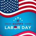 Labor Day greeting card with brush stroke background in United States national flag colors and hand lettering text Happy Labor Day