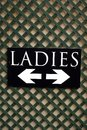 Ladies sign. WC. Public toilet. Ladies lavatory