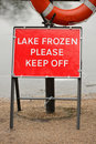 Lake Frozen Please Keep Off warning sign Stock Image