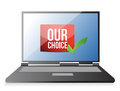 Laptop our choice concept illustration design over a white background Royalty Free Stock Photo