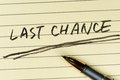 Last chance words Royalty Free Stock Photo