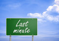 Last minute road sign concept Royalty Free Stock Photos