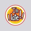 Late Sticker Social Media Network Message Badges Design
