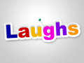 Laughs sign indicates laughing haha and humour meaning witty laughter Stock Images