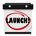 Launch Day Date Calendar Circled New Product Business Start Royalty Free Stock Photo