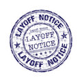 Layoff notice rubber stamp Stock Photo