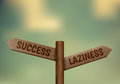 Laziness or success wooden sign with arrows and vector illustration Stock Image