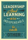 Leadership and learning are indispensable to each other quote