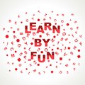 Learn By Fun word with in alphabets Stock Photo