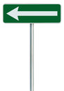 Left traffic route only direction sign turn pointer green isolated roadside signage white arrow icon frame roadsign grey pole post Royalty Free Stock Photo