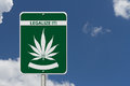 Legalize It Marijuana Sign Royalty Free Stock Photo