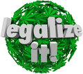 Legalize it medical marijuana leaf sphere approve vote leaves in a or ball with words to encourage voters or government Stock Images