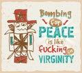 The legendary hippie slogan poster Stock Image