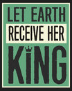 Let Earth Receive Her King Vintage Poster Royalty Free Stock Photo