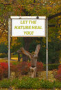Let the nature heal you - billboard sign in the park