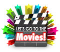 Let s go to the movies film clapper board watch fun entertainmen illustrate having watching films as entertainment in a cinema or Royalty Free Stock Image