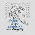 Let a smile be your umbrella on a rainy day. Royalty Free Stock Photo