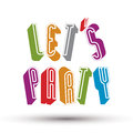 Let us party phrase made with d retro style geometric letters Royalty Free Stock Photography