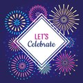 Lets Celebrate poster. Winter holiday celebration fireworks, anniversary party firework or celebrates vector background