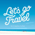 Lets go travel. Vacations and tourism concept Royalty Free Stock Photo