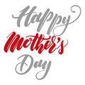Lettering Happy Mother`s Day for Greeting Card.