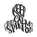 Lettering - Keep Calm and Spin On. Children`s toy for hands. Hand spinner tricks. Banner element.