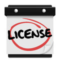 License word reminder calendar due date as a on a to illustrate a need to get official authorization or approval such as a drivers Royalty Free Stock Photos