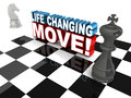 Life changing move altering concept words on a board of chess with king and horse Royalty Free Stock Photo