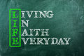 Life faith acronym concept of and other releated words on green chalkboard Stock Photos