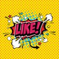 LIKE ! Comic Speech Bubble. Vector Eps 10