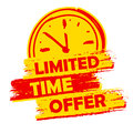 Limited time offer with clock sign, yellow and red drawn label Royalty Free Stock Photo