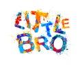 Little bro. Splash paint