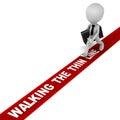 Walking the thin line