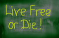 Live free or die concept Imagens de Stock Royalty Free