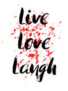 Live laugh love inspirational motivational quote vector ink painted lettering on watercolor spots and splotches background ph Royalty Free Stock Image